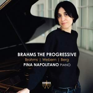 Brahms the Progressive