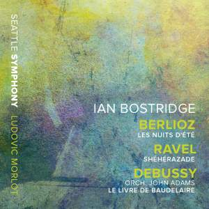Ian Bostridge sings Berlioz, Ravel and Debussy/Adams