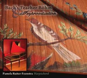 Bach's Teacher Böhm & Improvisation