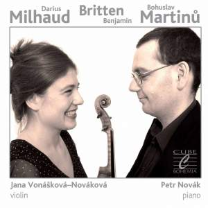 Milhaud: Le Boeuf sur le toit - Britten: Suite for Violin and Piano - Martinů: Violin Sonata No. 3