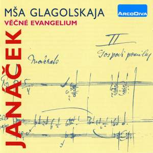 Janacek: Glagolitic Mass & The Eternal Gospel