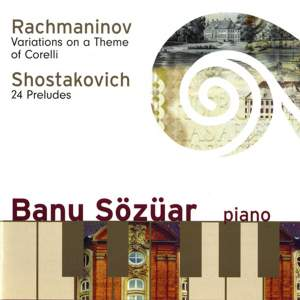 Banu Sozuar plays Rachnaninov and Shostakovich
