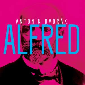 Dvořák: Alfred Product Image