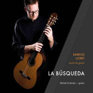 La Busqueda - Barrios/Llobet works for guitar