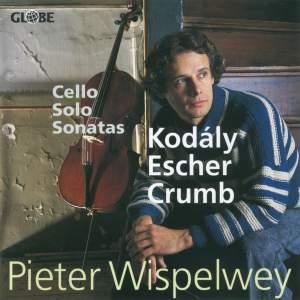 Kodaly/Escher/Crumb - Solo Cello Sonatas