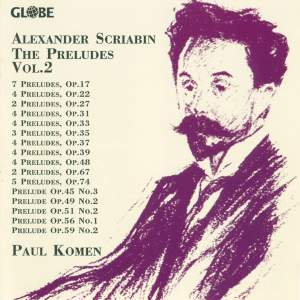 Alexander Scriabin: The Preludes, Vol. 2