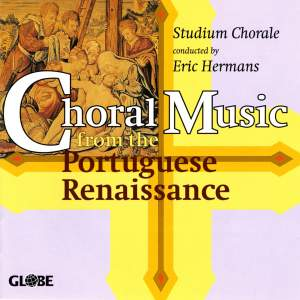Choral Music from the Portuguese Renaissance