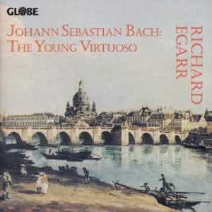 Johann Sebastian Bach - The Young Virtuoso