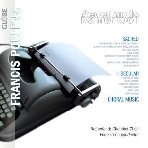 Poulenc: Sacred & Secular Choral Music