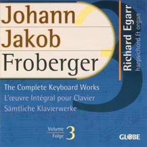 Johann Jakob Froberger - The Complete Keyboard Works, Vol. 3