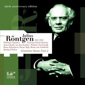 Julius Rontgen: Chamber Music Part 2