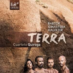 Terra - String Quartets by Bartók, Ginastera & Halffter