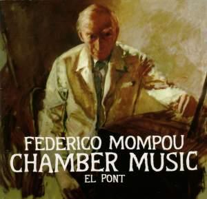 Mompou: Chamber Music