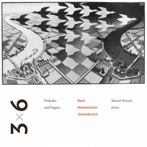 Bach, Mendelssohn & Shostakovich: Preludes & Fugues