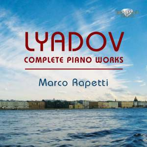 Liadov: Complete Piano Works