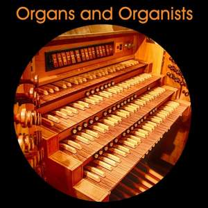 Organs and Organists