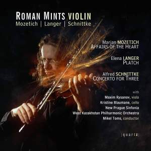 Roman Mints plays Langer, Mozetich and Schnittke