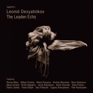 Leonid Desyatnikov: The Leaden Echo