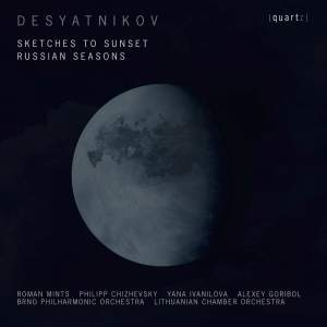 Desyatnikov: Sketches to Sunset & Russian Seasons Product Image