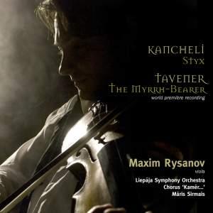 Kancheli: Styx & Tavener: The Myrrh- Bearer Product Image