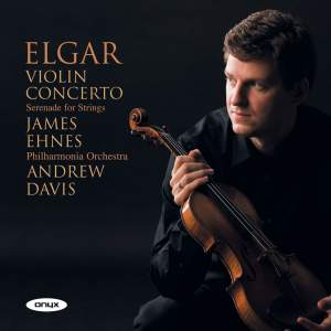 Elgar: Violin Concerto & Serenade for Strings