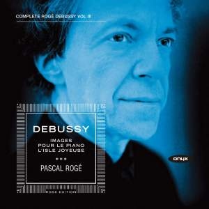 Debussy - Complete Piano Works Volume 3