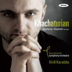 Khachaturian: Spartacus & Gayaneh Ballets (excerpts)