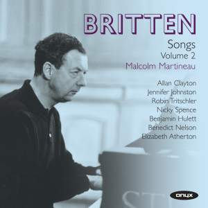 Britten: Complete Songs Volume 2