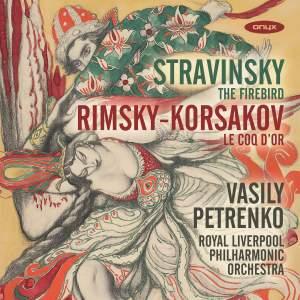 Stravinsky: The Firebird & Rimsky-Korsakov: Le Coq d'Or
