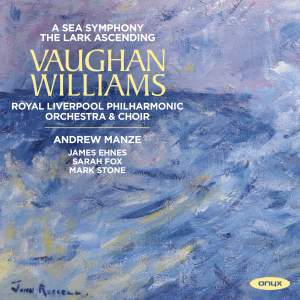 Vaughan Williams: A Sea Symphony & The Lark Ascending Product Image
