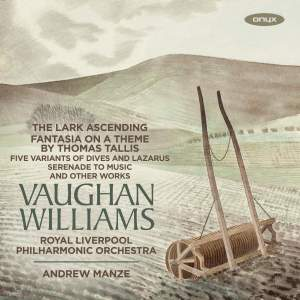 Vaughan Williams: The Lark Ascending & Fantasia on a Theme By Thomas Tallis