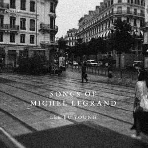 Songs of Michel Legrand