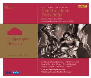 Semperoper Edition Volume 5: Weber Der Freischütz (1951)