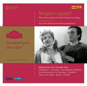 Semperoper Edition Volume 3: Wagner again? (1948-1956)