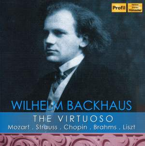 Wilhelm Backhaus: The Virtuoso (1908-1940)