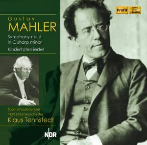 Mahler: Symphony No. 5 & Kindertotenlieder