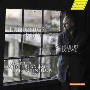 In Erlkönigs Reich: Ballads of Schubert and Loewe