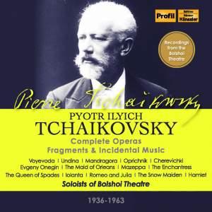 Tchaikovsky: Complete Operas