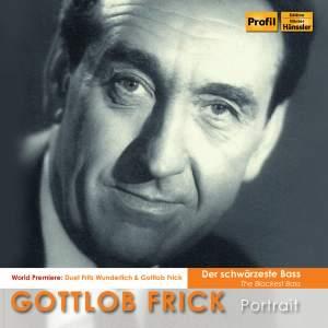 Gottlob Frick: The Blackest Bass (Der schwärzester Bass)