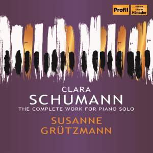C. Schumann: Complete Works for Piano Solo