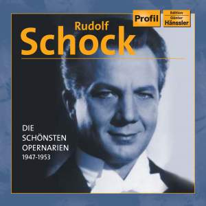 Rudolf Schock: Opera Aria Famous Musical Work Collection (1947 - 1953