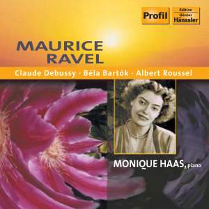 Monique Haas plays Ravel, Debussy, Bartok and Roussel