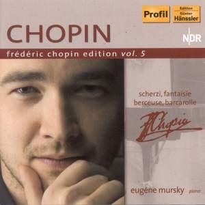 Frédéric Chopin Edition Volume 5 - Scherzi, Fantaisie, Berceuse & Barcarolle