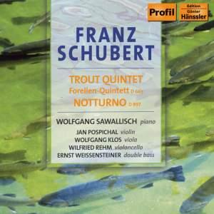 Schubert: Trout Quintet & Notturno