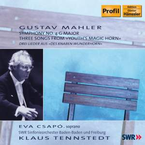 Mahler: Symphony No. 4 & Three Wunderhorn Songs