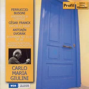 Giulini conducts Busoni, Dvorak and Franck