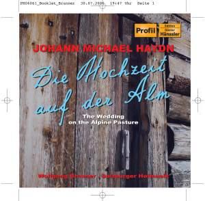 Michael Haydn: Die Hochzeit auf der Alm & Der Bassgeiger zu Wörgl