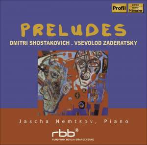 Shostakovich & Zaderatsky - Preludes for Piano