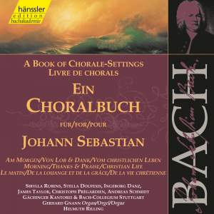 J.S. Bach: A Book of Chorale-Settings – Morning, Thanks and Praise & Christian Life