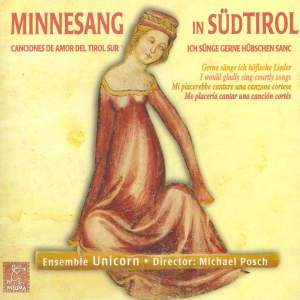 Ensemble Unicorn/Michael Posch: Minnesang in Sudtirol Product Image